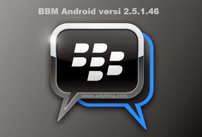 BBM Android versi 2.5.1.46 Update Desember 2014
