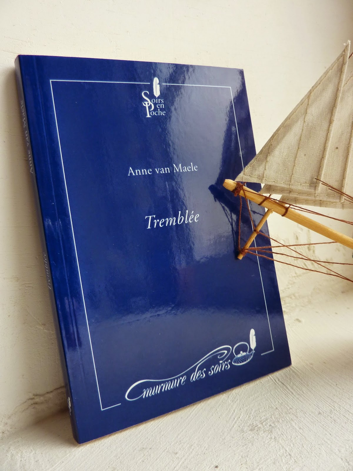 Tremblée - Anne van Maele