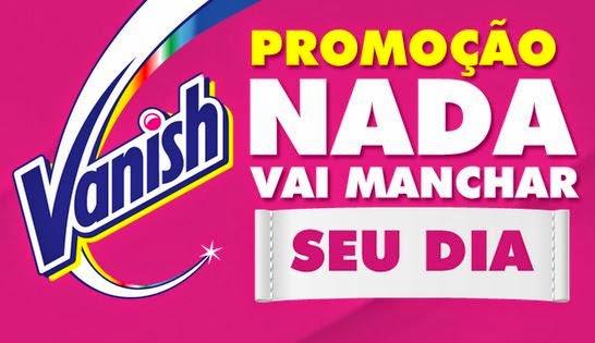 Promoção Super Vanish: Nada vai manchar seu dia!