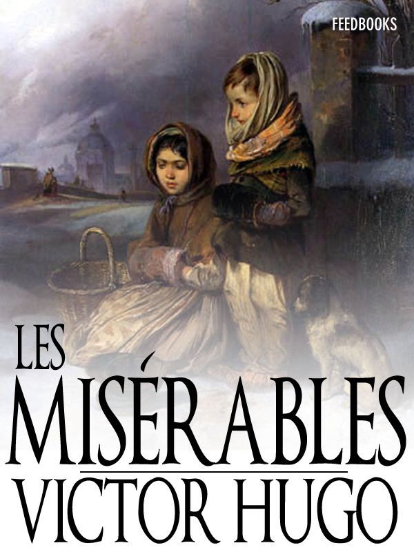 the society being the cause for evil in man as explained in victor hugos les miserables In this profoundly moving novel by the author of les misérables , a condemned man writes of his victor hugo's impassioned story to modern society.