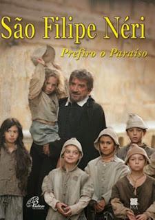 São Filipe Neri: Prefiro o Paraíso - Parte 1 - HDTV Dublado