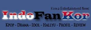 Indofankor, Berita Tentang Korea Drama Kpop Hallyu Idol Profil