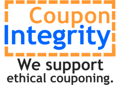 CouponIntegrity blogs and wesites pledge to uphold the highest standards in Couponing. We promote ethical couponing to our followers so that manufacturers and retailers can continue to offer the highest value discounts to shoppers.