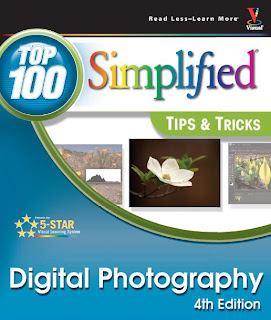 Digital Photography - Top 100 Simplified Tips & Tricks - 4th Edition