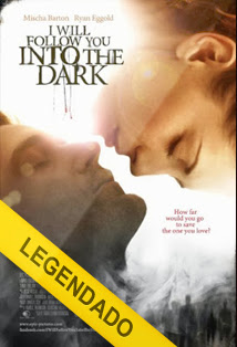 I Will Follow You Into the Dark – Legendado