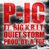 "Music:  P-IC ft Big K.R.I.T ""Quiet Storm"""