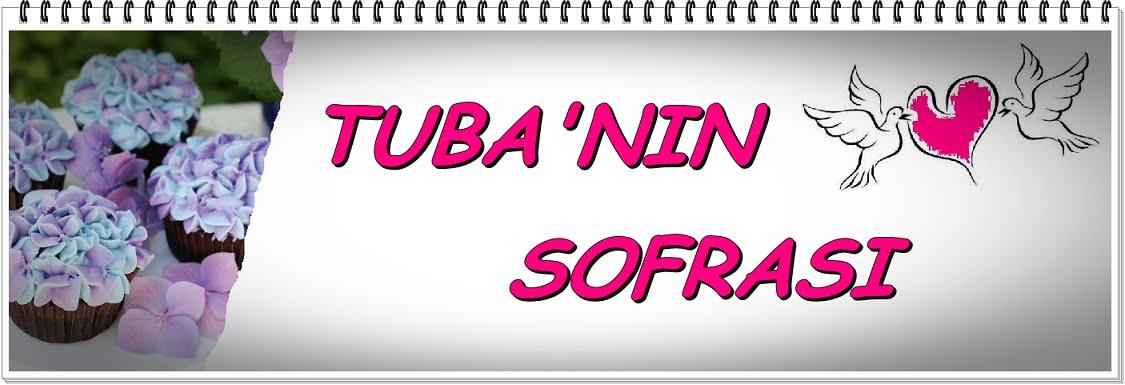 TUBA'NIN SOFRASI