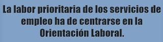 La Orientación Laboral debe ser ofertada de manera prioritaria