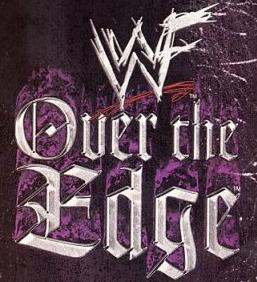 over the edge uno de los mejores eventos que tuvo la entonces wwf en su mejor era attitude