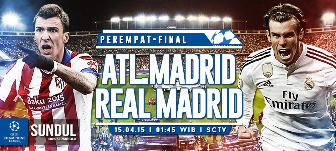 Derby Madrid (Leg-1) 8 Besar Liga Champions 2015