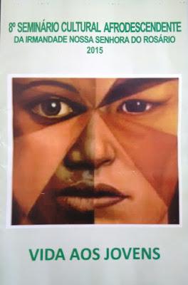 Seminário Cultural Afrodescendente de Carmo do Cajuru