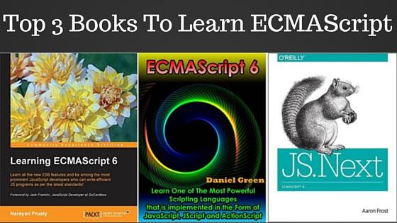 Top 3 books to learn ecmascript 6