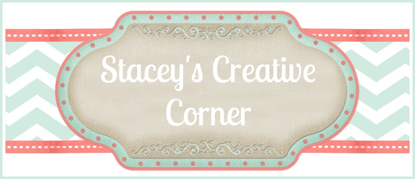 Stacey&#39;s Creative Corner