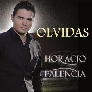 Horacio Palencia - Olvidas