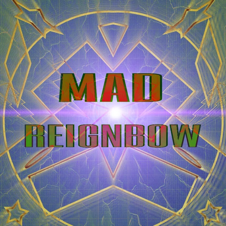 Mad Reignbow
