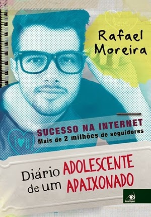 Diário de um adolescente apaixonado (Rafael Moreira)