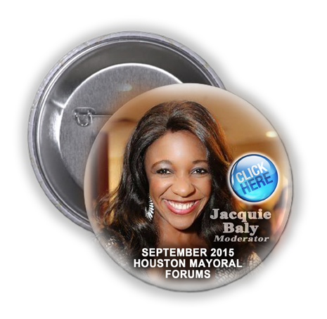 JACQUIE BALY (FOX 26) TO MODERATE THREE HOUSTON MAYORAL FORUMS IN SEPTEMBER OF 2015