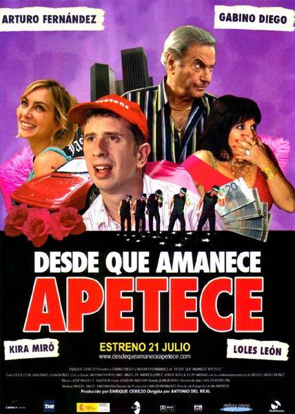 Desde Que Amanece Apetece (2005)
