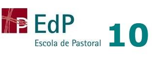 EdP 10 - Escola de Pastoral