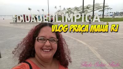 Vlog Praça Mauá Tudo Sobre Tudo