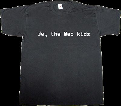 internet internet 2.0 activism generation piotr czerski freedom t-shirt ephemeral-t-shirts