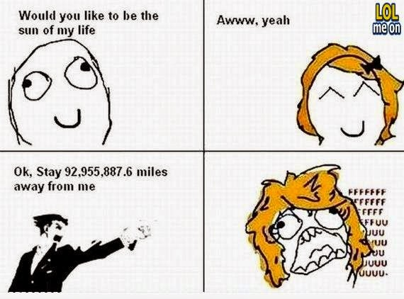 would you like to be the sun of my life - funny like a boss picture