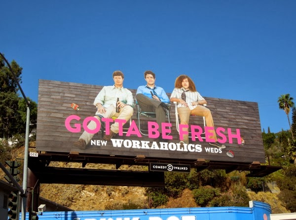 Workaholics season 4 Gotta Be Fresh billboard