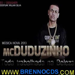 Mc Duduzinho - Toda Trabalhada Na Beleza 2013
