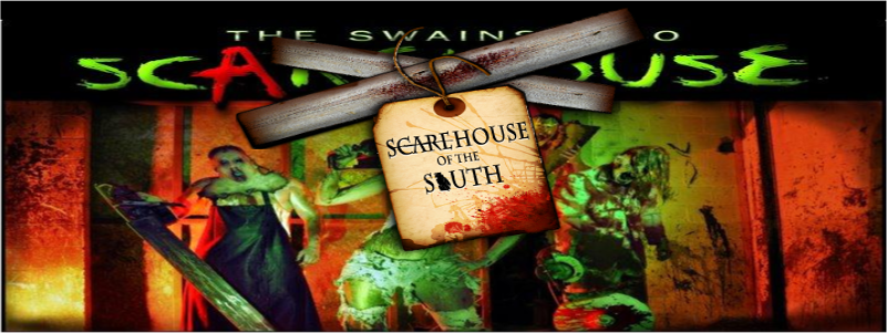 www.SCAREHOUSEoftheSOUTH.com (formerly The Swainsboro Scarehouse)