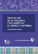 PREVENCIÓN DE LA VIOLENCIA FILIOPARENTAL. MODELO CANTABRIA