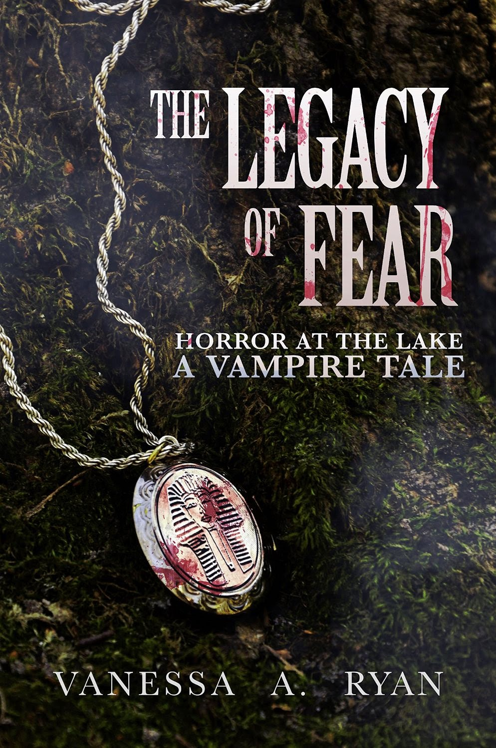 http://www.amazon.com/Legacy-Fear-Horror-Lake-Vampire-ebook/dp/B00SXVHWFO/ref=sr_1_1?ie=UTF8&qid=1423590543&sr=8-1&keywords=vanessa+ryan