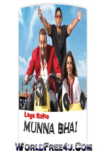 Poster Of Hindi Movie Lage Raho Munna Bhai (2006) Free Download Full New Hindi Movie Watch Online At worldfree4u.com