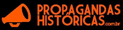 Propagandas Históricas | Propagandas Antigas | História da Publicidade