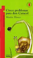 Cinco problemas para don Caracol