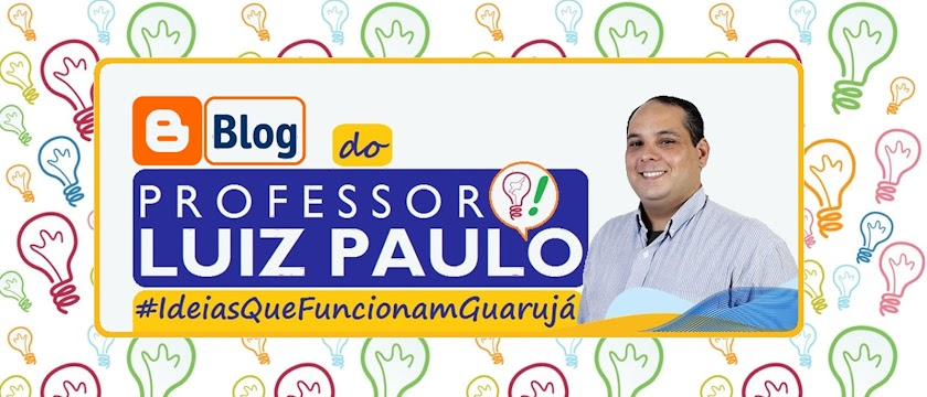BLOG DO PROF. LUIZ PAULO.