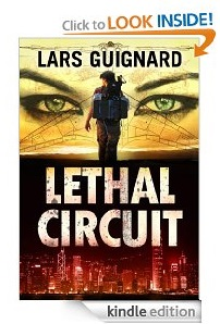 Free eBook Feature: Lethal Circuit by Lars Guignard