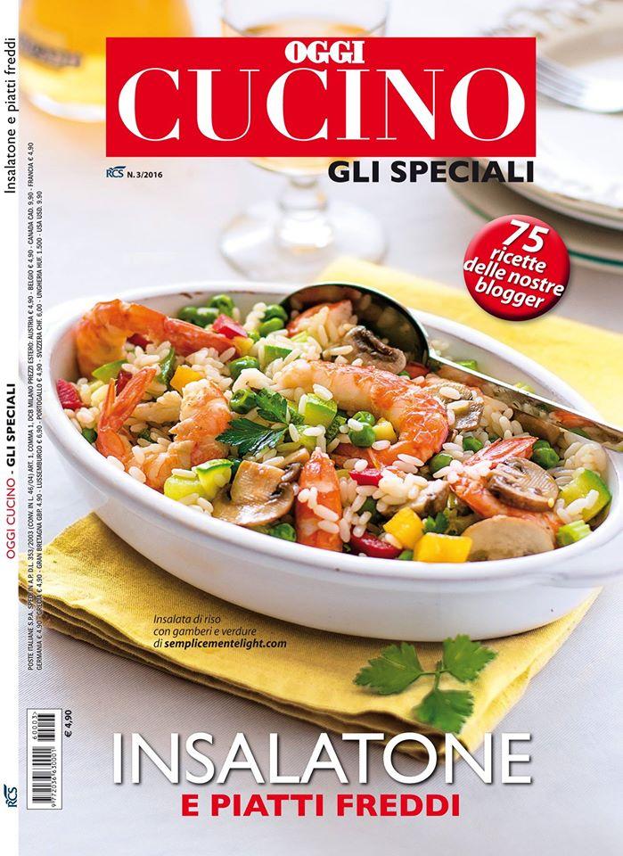 Dal 29 Giugno esce il nuovo numero di Oggi Cucino