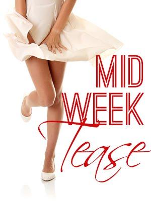 Midweek Tease