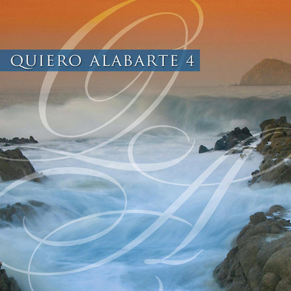 Maranatha Music-Quiero Alabarte 4-