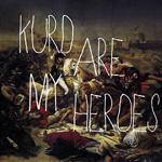 kurd are my heroes ©