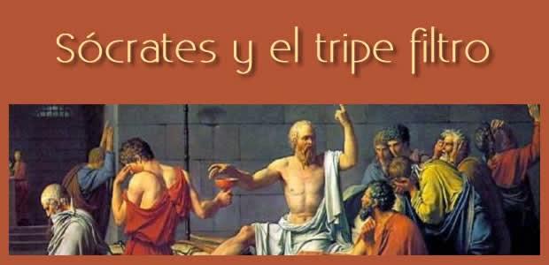 Sócrates y el Triple Filtro