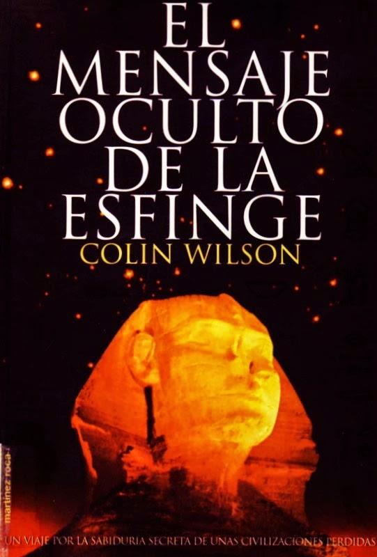 El Mensaje Oculto de la Esfinge de Colin Wilson