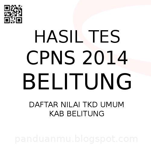 Hasil Tes Cpns 2014 Kab Belitung Panduanmu