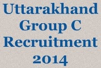 Uttarakhand Group C Recruitment 2014 image