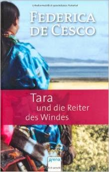 Tara und die Reiter des Windes von Frederica de Cesco