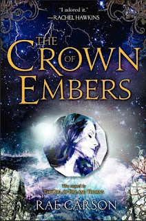 Review of The Crown of Embers by Rae Carson published by Greenwillow Books