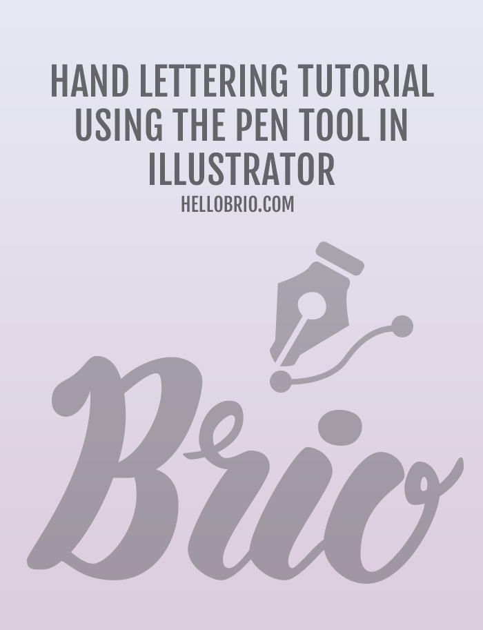 How to Digitize Hand Lettering with the Pen Tool in Illustrator - Tutorial on HelloBrio.com