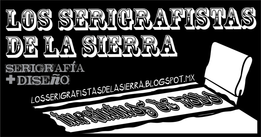 serigrafistas de la sierra