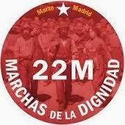 22M MARCHAS DE LA DIGNIDAD, TOD@S A MADRID
