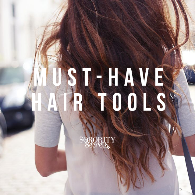 The Sorority Secrets Must Have Hair Tools